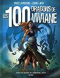 Les 100 dragons de Viviane (nouvelle édition)