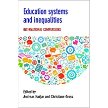 Education systems and inequalities: International comparisons (English Edition)