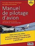 Manuel de pilotage d'avion 5e édition Revue et mise à jour