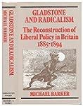 Gladstone and Radicalism: Reconstruct...