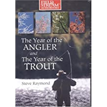 Year of the Angler and Year of the Trout (Field & Stream)