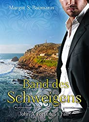 Band des Schweigens: John A. Fortunes 1. Fall