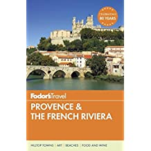 Fodor's Provence & the French Riviera (Full-color Travel Guide, Band 11)