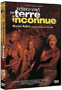 Rendez-vous en terre inconnue : Muriel Robin chez les Himbas en Namibie