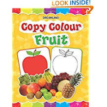 Copy Colour - Fruits (Copy Colour Books)