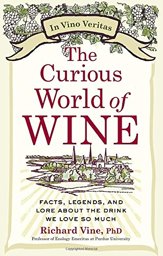 the-curious-world-of-wine-facts-legends-and-lore-about-the-drink-we-love-so-much