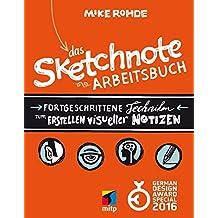 Das Sketchnote Arbeitsbuch (mitp Business)