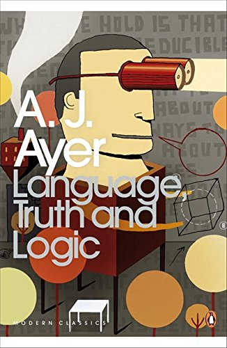 Language, Truth and Logic (Penguin Modern Classics) por A.J. Ayer