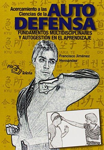 Ciencias de la autodefensa por Francisco Jiménez Hernández