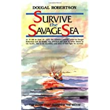 Survive the Savage Sea (Sailing Classics)
