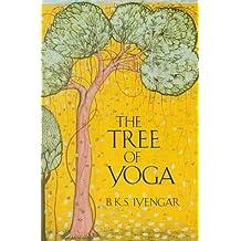 The Tree of Yoga by B.K.S. Iyengar (1989-02-18)