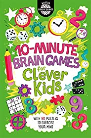 10-Minute Brain Games for Clever Kids (Buster Brain Games)