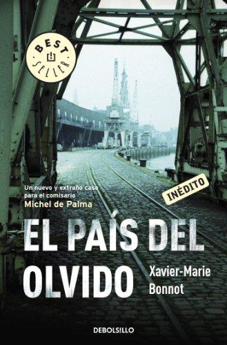 El país del olvido (Michel del Palma 5) por Xavier-Marie Bonnot