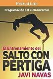 El entrenamiento del salto con pértiga. Programación del ciclo invernal: Volume 2 (Polvoltim. El salto con pértiga)