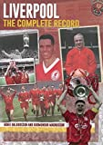 Liverpool: The Complete Record (2nd Edition) by Arnie Baldursson (22-Oct-2014) Hardcover