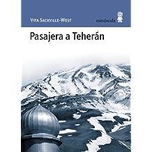 Pasajera a Teherán (Paisajes Narrados)
