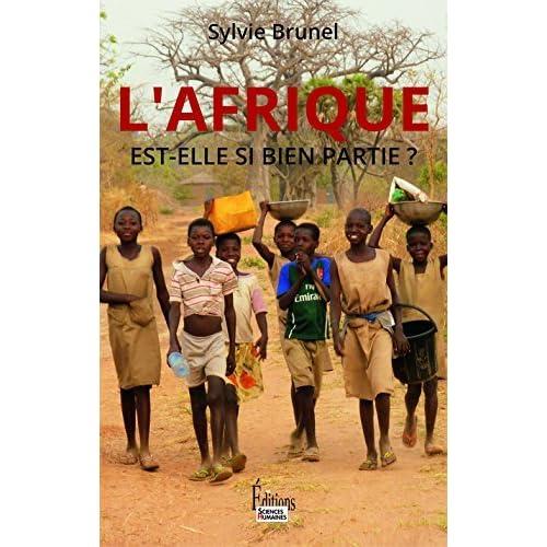 Afrique est-elle si bien partie? (L') by Sylvie Brunel