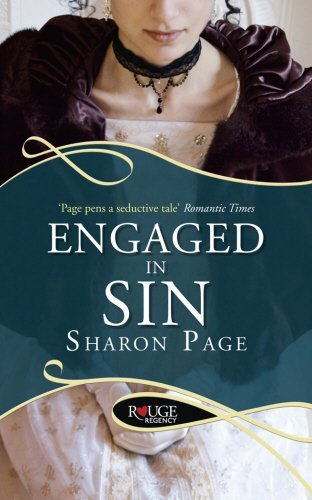 Engaged in Sin: A Rouge Regency Romance by Sharon Page (2012-08-01)