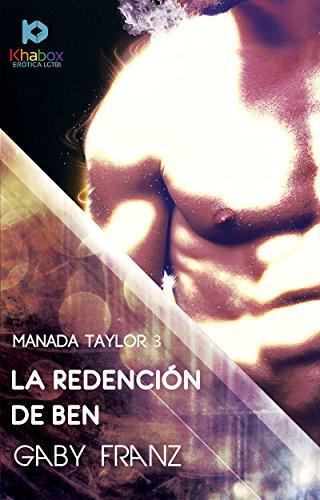 La redención de Ben (Manada Taylor nº 3) por Gaby Franz