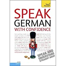 Speak German With Confidence: Teach Yourself