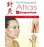 [ THE PHOTOGRAPHIC ATLAS OF ACUPUNCTURE ] By Bereder, Antoine ( AUTHOR ) Apr-2011[ Hardback ]