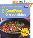 Good Food: 101 One-Pot Dishes: Tried-...