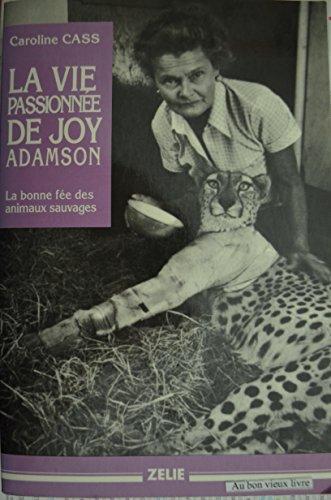 La vie passionnée de Joy Adamson