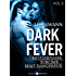 Dark Fever - 2: Milliardaire, sublime... mais dangereux