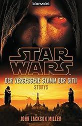 Star WarsTM Der Vergessene Stamm der Sith: Storys