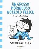 Un grosso morbidoso bozzolo felice. Sarah's Scribbles: 2 - Becco Giallo - amazon.it