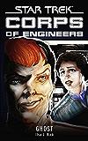 Star Trek: Corps of Engineers: Ghost (Star Trek: Starfleet Corps of Engineers) (English Edition)
