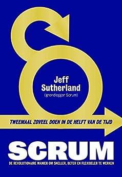 Scrum van [Sutherland, Jeff]
