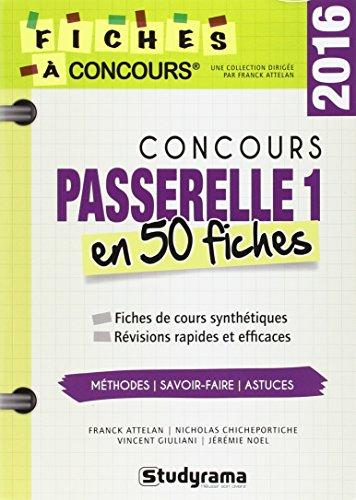 Concours passerelle 1 en 50 fiches 2016 par Franck Attelan