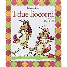 Gallucci: I Due Liocorni + CD