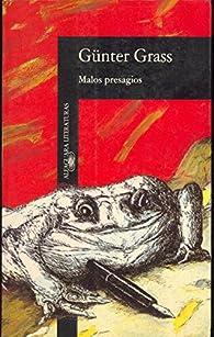 Malos presagios par Günter Grass