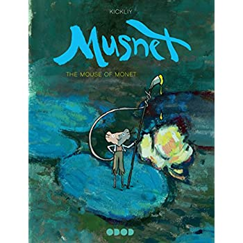Musnet: The Mouse of Monet, Tome 1 :