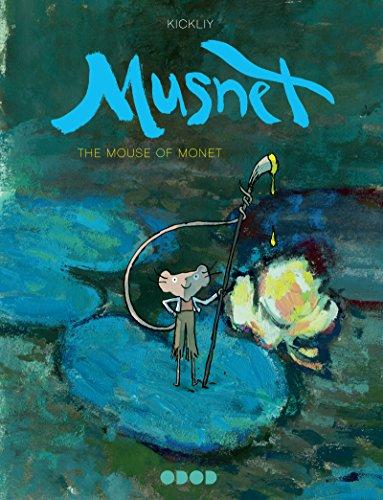 Musnet: The Mouse of Monet, Tome 1 : par Kickliy