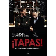 ¡Tapas!: Die spanische Küche der Bar Raval (German Edition)