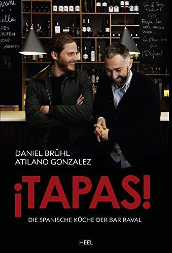 ¡Tapas!: Die spanische Küche der Bar Raval (Trinken Spanisch)