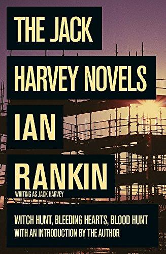 The Jack Harvey Novels: Witch Hunt, Bleeding Hearts, Blood Hunt