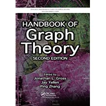 Handbook of Graph Theory, Second Edition (Discrete Mathematics and Its Applications (Hardcover))