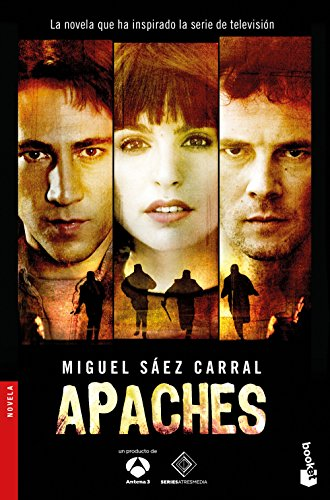 Apaches (Novela y Relatos)