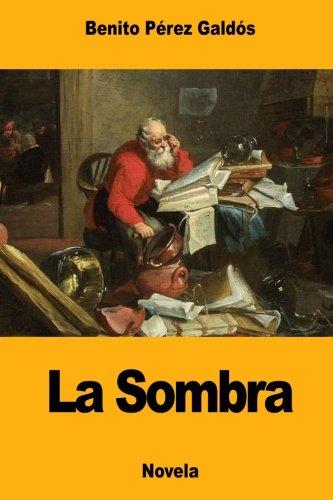 La Sombra por Benito Pérez Galdós