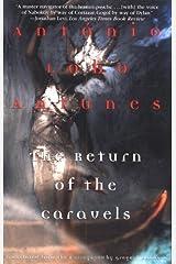 The Return of the Caravels (Antunes, Antonio Lobo) Paperback