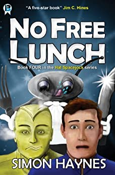 No Free Lunch (Hal Spacejock Book 4) (English Edition) di [Haynes, Simon]