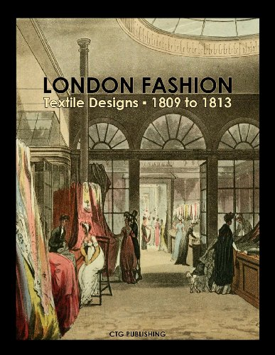 London Textile Designs of 1800 (English -