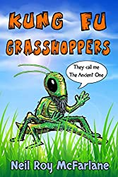 Kung Fu Grasshoppers (English Edition)