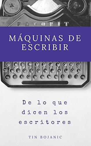 Máquinas de escribir eBook: Tin Bojanic: Amazon.es: Tienda Kindle