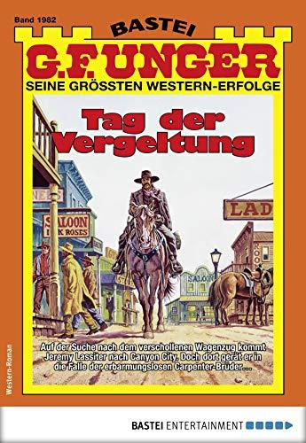 G. F. Unger 1982 - Western: Tag der Vergeltung (G.F.Unger)