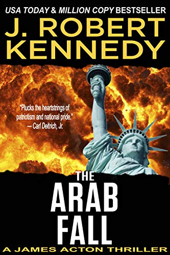 The Arab Fall (A James Acton Thriller, Book #6) (James Acton Thrillers) (English Edition)